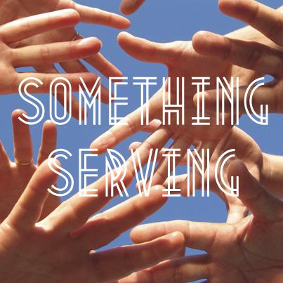 Something Serving